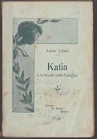 LEONE TOLSTOI KATIA O LA FELICITA' NELLA FAMIGLIA  SALANI 1926 -L4370