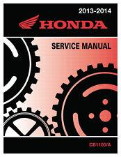 Honda 2013-2017 CB1100/A Service Manual Shop Repair 13 2014 14 2015 15 2016 16