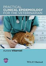 Practical Clinical Epidemiology for the Veterinarian by Villarroel New+=