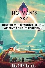 No Mans Sky Game: How to Download for PS4 Windows PC + Tips Unofficial by Hse...