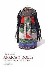 Afrikanische Puppen - African Dolls: The Dulger-Col... | Buch | Zustand sehr gut