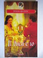 il duca e ioquinn juliaMondadoriromanzirosa storici amore no harmony nuovo