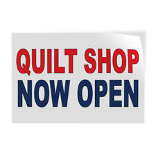 Decal Stickers Quilt Shop Now Open Red Blue Vinyl Store Sign Label Business