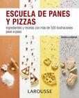 ESCUELA DE PANES Y PIZZAS. NUEVO. Nacional URGENTE/Internac. económico. GASTRONO