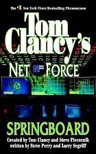 Springboard (Net Force) byTom Clancy, Steve Perry  1ST EDITION LN