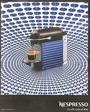PUBLICITE ADVERTISING 2011 NESPRESSO Le Café Corps et Ame