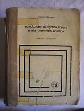Dicuonzo INTRODUZIONE ALL'ALGEBRA LINEARE E ALLA GEOMETRIA ANALITICA Veschi 1984