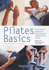 Pilates Basics (Hamlyn Health & Well Being)  By Eleanor McKenzie, T  Blount   F1