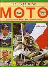TOMASELLI Judith / LE LIVRE D'OR DE LA MOTO 2000