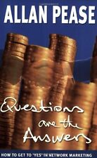 Questions are the Answers: How to Get to 'Yes' in Network Marketing,Allan Pease