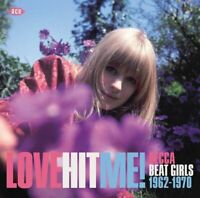 LOVE HIT ME! DECCA BEAT GIRLS 1962-1970  CD NEW