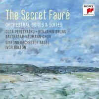 THE SECRET FAURÉ: ORCHESTRAL SONGS & SUITES - PERETYATKO/BRUNS/ CD NEU