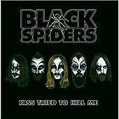Black Spiders - Kiss Tried To Kill Me EP (2012)