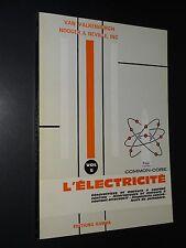 L'ELECTRICITÉ - VOL.5 - Van Valkenburgh, Nooger & Neville - 1973