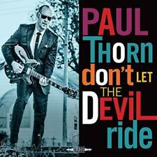 Paul Thorn - Don't Let The Devil Ride (NEW CD)