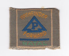 SCOUTS OF SOUTH AFRICA - SOUTH AFRICAN SCOUT NATAL DISTRICT Patch ~ VERY SCARE