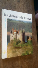 les châteaux de France François Gebelin