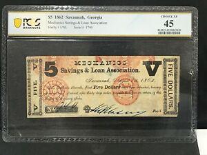 1862 $5 MECHANICS SAVINGS & LOAN ASSOCIATION SAVANNAH, GEORGIA PCGS 45 CHOICE XF