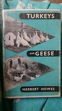 Turkeys, geese. Howes . Wildfowl keeping.