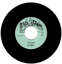 The Fiestas 1958 Old Town 45rpm So Fine b/w Last time I Dreamed  Northern Soul