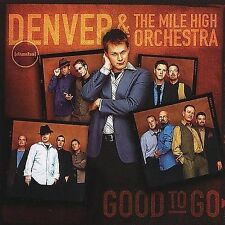 Good to Go by Denver & Mile High Orchestra