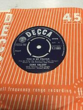 Dana Valery - This Is My Prayer  / Would I Love You Again