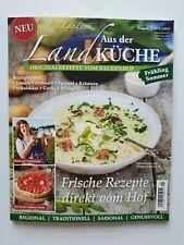 LandIDEE  aus der LANDKÜCHE 1/2019   Frische Rezepte vom Hof  ungel.1A TOP Zust.