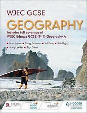 WJEC GCSE Geography by Andy Leeder, Val Davis, Glyn Owen, Bob Digby, Alan Brown