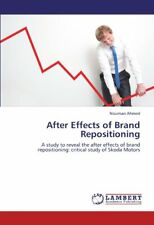 After Effects of Brand Repositioning. Ahmed, Nouman 9783846583883 New.#