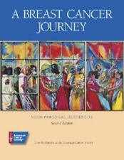 A BREAST CANCER JOURNEY  By American Cancer Society (2005) Paperback - Good Book