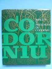 Imagen Y Presencia de Codorníu Wineries 1551 – 1872 the Historia de Codorniu