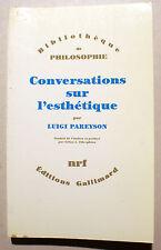 PHILOSOPHIE/CONVERSATIONS SUR L ESTHETIQUE/L.PAREYSON/NRF/1992/