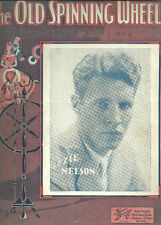 THE OLD SPINNIG WHEEL - Billy Hill (Ozzie Nelson) Original Sheet Music (1933)
