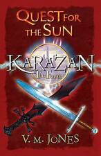 Karazan: Quest for the Sun (Karazan Quartet), Jones, V M, Excellent Book