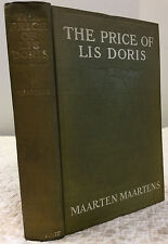 THE PRICE OF LIS DORIS By Maarten Maartens, 1st ed., 1909 novel