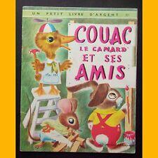 Un Petit Livre d'Argent COUAC LE CANARD ET SES AMIS Richard Scarry 1970