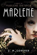 Marlene: A Novel ( Gortner, C. W. ) Used - VeryGood
