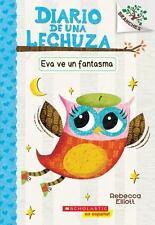 Eva ve un fantasma: A Branches Book Diario de una lechuza #2 Spanish Edition