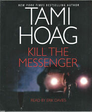 Audio book - Kill The Messenger by Tami Hoag   -   CD   -   Abr