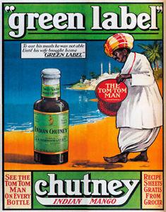 GREEN LABEL INDIAN CHUTNEY VINTAGE KITCHEN ADVERT METAL SIGN TIN POSTER