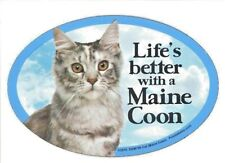 """Life's better with a Maine Coon (Cat)6""""x 4"""" Oval picture Magnet Made in Usa New"""