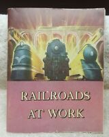 "Vintage 1944 ""Railroads at Work"" Picture Book of American Railroads     A12"