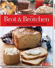 Brot & Brötchen aus Backofen und Brotbackautomat von Edina Stratmann (2011,...