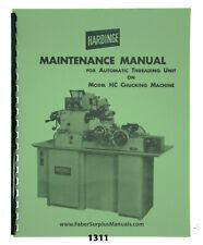 Hardinge Hc Chucking Machine Auto Threading Unit Maintenance Manual 1311
