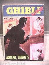 SUPER GHIBLI Editrice Universo 1972 N 4 Fumetti Narrativa per Ragazzi Racconto