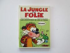 JUNGLE EN FOLIE ETAT BE EO1973 JOE LE TIGRE  EDITION ORIGINALE