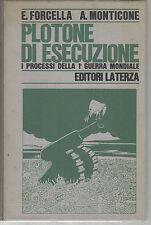 Plotone di esecuzione. Forcella, Monticone. Laterza. 1968. B61