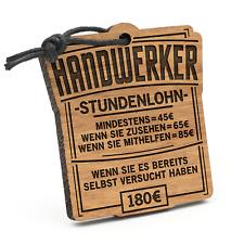 Stundenlohn Handwerker Schlüsselanhänger Holz Geschenk Idee Heimwerker Lustig