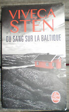 Livre Roman * DU SANG SUR LA BALTIQUE * de VIVECA STEN !!