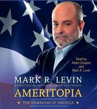 Ameritopia: The Unmaking of America by Mark R. Levin Compact Disc Book